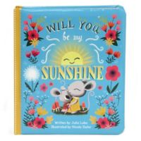 "Children's Board Book: ""Love You Always: Will You Be My Sunshine"" by Julia Lobo"