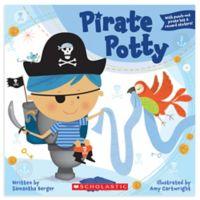 "Children's Potty Training Book: ""Pirate Potty"" by Samantha Berger"