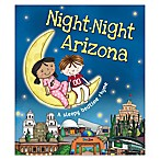 """Night-Night Arizona"" by Katherine Sully"