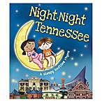"""Night-Night Tennessee"" by Katherine Sully"