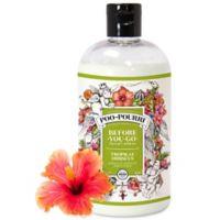 Poo-Pourri® Before-You-Go® 16 oz. Toilet Spray in Tropical Hibiscus