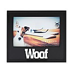 "Six Trees ""Woof"" 4-Inch x 6-Inch Picture Frame"