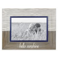 """Hello Sunshine"" 4-Inch x 6-Inch Etched Wood Frame"