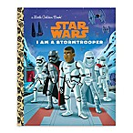 Little Golden Book® Star Wars®:  I Am A Stormtrooper  by Golden Books