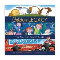 """Children's Book: """"Golden Legacy: The Story of Golden Books"""" by Leonard S. Marcus"""