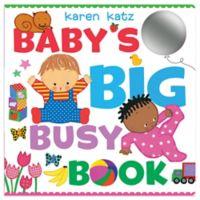 "Children's Sensory Board Book: ""Baby's Big Busy Book"" by Karen Katz"