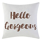"Brooklyn Loom Jackson ""Hello Gorgeous"" Sequin Square Throw Pillow in Grey"
