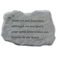 """Gone Yet Not Forgotten"" Memorial Stone"