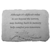 """Although It's Difficult Today"" Memorial Stone in Grey"