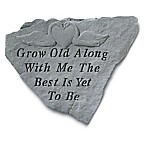 """Grow Old With Me"" Memorial Stone"
