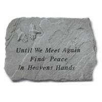 """""""Until We Meet Again"""" Memorial Stone in Grey"""