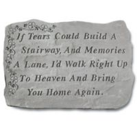 """If Tears Could Build"" Memorial Stone in Grey"