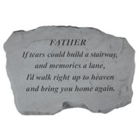 """""""Father If Tears Could Build a Stairway"""" Memorial Stone in Grey"""