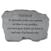 """Father No Farewell Words Were Spoken"" Memorial Stone in Grey"