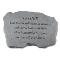 """Father Our Hearts Ache"" Memorial Stone in Grey"