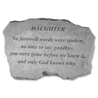 """Daughter No Farewell Words Were Spoken"" Memorial Stone in Grey"