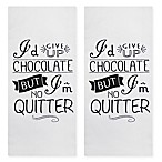 Park B. Smith®  No Quitter  Kitchen Towel in Black/White (Set of 2)