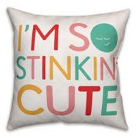 "Designs Direct ""I'm So Stinkin' Cute"" Children's Pillow"