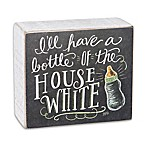 Primitives by Kathy House White Chalk Sign in Black/White