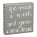 "Primitives by Kathy ""Made a Wish"" Box Sign in Grey"
