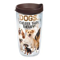 """Tervis """"Dogs...Cheaper Than Therapy"""" 16-oz. Wrap Tumbler with Lid"""