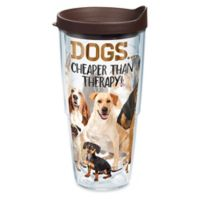 "Tervis ""Dogs...Cheaper Than Therapy"" 24 oz. Wrap Tumbler with Lid"