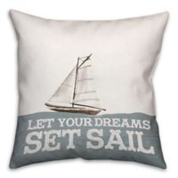 Designs Direct First Mate Collection Let Your Dreams Set Sail Throw Pillow in Grey