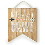 "Levtex® Baby Micah ""Be Kind and Brave"" Wooden Wall Art in Brown/Grey"
