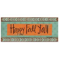 "The Softer Side By Weather Guard™ 25-Inch x 60-Inch ""Happy Fall Y'all"" Runner"