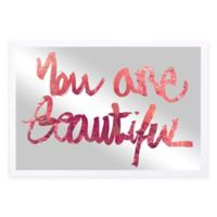 """Oliver Gal """"You Are Beautiful"""" 24-Inch x 16-Inch Mirror Art"""