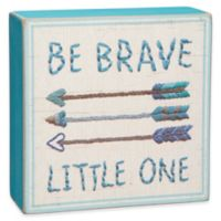 "Primitives By Kathy ""Be Brave Little One"" Wall Art in Blue"