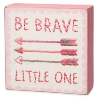 "Primitives By Kathy ""Be Brave Little One"" Wall Art in Pink"