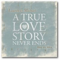 "Courtside Market ""A True Love Story Never Ends"" Canvas Wall Art"