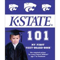 """Kansas State 101: My First Text-Board-Book"" by Brad M. Epstein"