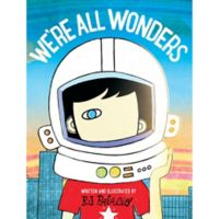 """Children's Book: """"We're All Wonders"""" by R.J. Palacio"""