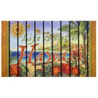 """""""Life is Better in Hawaii"""" 30-Inch x 18-Inch Door Mat"""