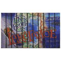 """""""Life is Better in Lake Tahoe"""" 30-Inch x 18-Inch Door Mat"""