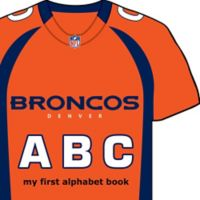 "NFL ""Denver Broncos ABC: My First Alphabet"" Board Book by Brad M. Epstein"