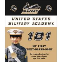 """""""Army 101: My First Text-Board-Book"""" by Brad M. Epstein"""