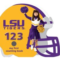 """""""LSU Tigers 123: My First Counting Book"""" by Brad M. Epstein"""