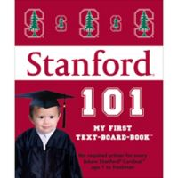 """""""Stanford 101: My First Text-Board-Book"""" by Brad M. Epstein"""