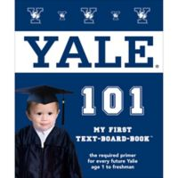 """Yale 101: My First Text-Board-Book"" by Brad M. Epstein"