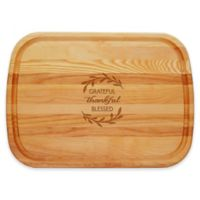 """Carved Solutions Everyday Collection """"Grateful-Thankful-Blessed"""" 21-Inch x 15-Inch Cutting Board"""