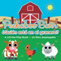 """""""Peekaboo Barn/¿Quién está en el granero?"""" Bilingual English/Spanish Edition Book by Nat Sims"""