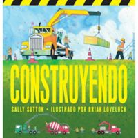 """Construyendo"" by Sally Sutton"