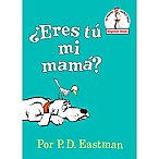 """Are You My Mother?"" by P.D. Eastman"