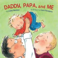 """Daddy, Papa and Me"" by Leslea Newman"