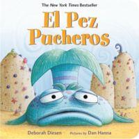 """""""The Pout-Pout Fish/El Pez Pucheros"""" Bilingual English/Spanish Edition Book by Deborah Diesen"""