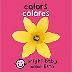 """Bright Baby Colors"" English/Spanish Book by Roger Priddy"