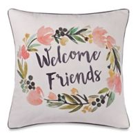 """Make-Your-Own-Pillow """"Welcome Friends"""" Square Throw Pillow Cover in Ivory"""